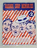 img - for Barber Shop [Barbershop] Memories No. 2 [Songbook] book / textbook / text book
