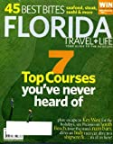 img - for Florida Travel + Life November 2009 7 Top Golf Courses You've Never Heard Of, Key West for the Holidays, Picasso on South Beach, Rum Bars, Dive to a Ship Wreck, 45 Best Bites - Seafood Steak Sushi more, Art Basel Fair book / textbook / text book