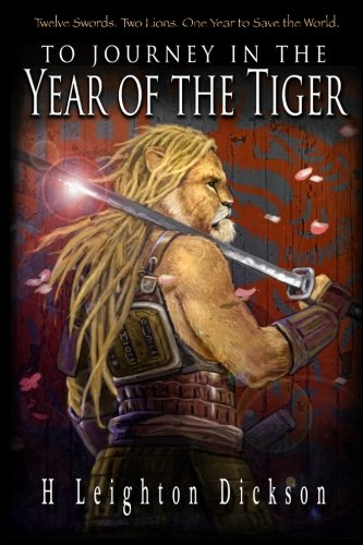 To Journey in the Year of the Tiger: Tails of the Upper Kingdom: Book 1