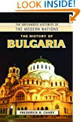 The History of Bulgaria (The Greenwood Histories of the Modern Nations)