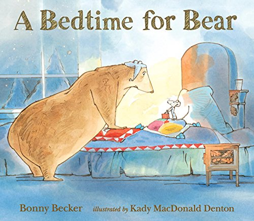 A Bedtime for Bear (Bear and Mouse) (No Visitors For Bear compare prices)