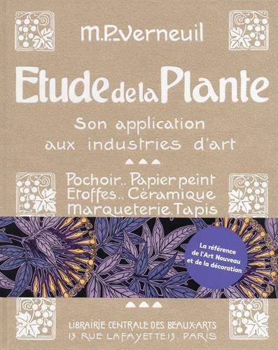 Etude de la Plante, Son application aux industries d'art