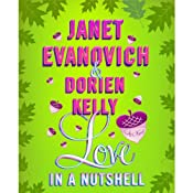 Love in a Nutshell | [Janet Evanovich, Dorien Kelly]