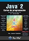 img - for Java 2. Curso de Programaci n. 4  Edici n (Spanish Edition) book / textbook / text book