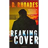 Breaking Cover ~ J. D. Rhoades