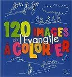 echange, troc Anne Gravier - 120 images de l'Evangile à colorier