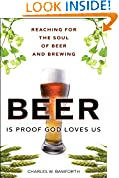 Beer Is Proof God Loves Us