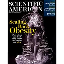Scientific American: How to Fix the Obesity Crisis Periodical by David H. Freedman Narrated by Mark Moran