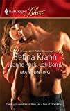 Manhunting: The ChaseThe TakedownThe Satisfaction (Harlequin Blaze) (0373795238) by Krahn, Betina