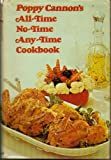 Poppy Cannon's all-time, no-time, any-time cookbook