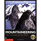 Mountaineering: The Freedom of the Hills ~ Don Graydon