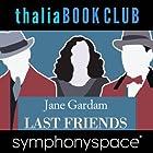Thalia Book Club: An Evening with Jane Gardam Rede von Jane Gardam Gesprochen von: Stacy Schiff, Paul Hecht
