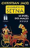 Les enqu�tes de Setna - tome 4 Le duel des mages