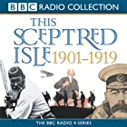 This Sceptred Isle: The Twentieth Century 1901-1919 Hörbuch von Christopher Lee Gesprochen von: Anna Massey, Robert Powell
