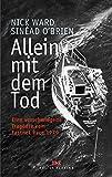 Allein mit dem Tod: Eine verschwiegene Trag�die vom Fastnet Race 1979