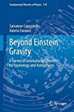 img - for Beyond Einstein Gravity: A Survey of Gravitational Theories for Cosmology and Astrophysics (Fundamental Theories of Physics) book / textbook / text book