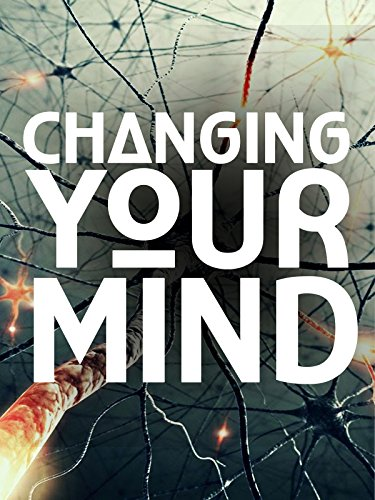 Changing Your Mind: The Wonders of Neuroplasticity