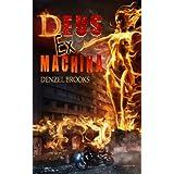 Deus Ex Machina (Deus Ex Machina, #1)