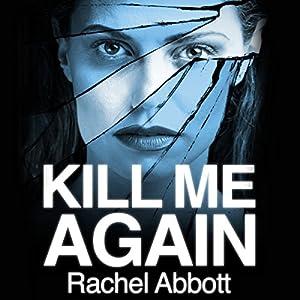 Kill Me Again Audiobook
