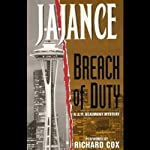 Breach of Duty: A J.P. Beaumont Novel (       ABRIDGED) by J. A. Jance Narrated by Richard Cox