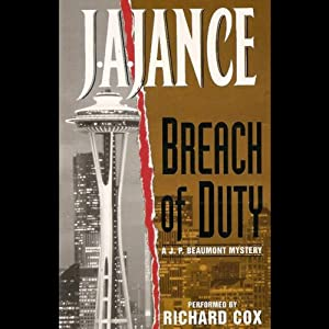 Breach of Duty: A J.P. Beaumont Novel | [J. A. Jance]