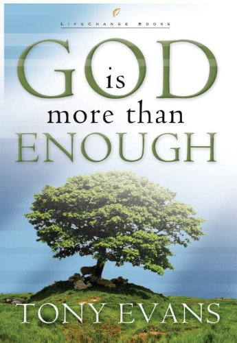 God Is More Than Enough (LifeChange Books)