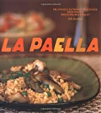 La Paella: Deliciously Authentic Rice Dishes from Spain's Mediterranean Coast thumbnail