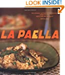 La Paella: Deliciously Authentic Rice...