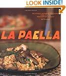 La Paella: Deliciously Authentic Rice...