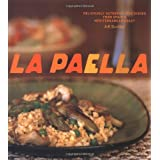 La Paella: Deliciously Authentic Rice Dishes from Spain&#39;s Mediterranean Coastby Jeff Koehler