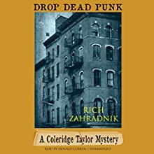 Drop Dead Punk: A Coleridge Taylor Mystery, Book 2 | Livre audio Auteur(s) : Rich Zahradnik Narrateur(s) : Donald Corren