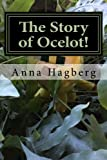 img - for The Story of Ocelot! book / textbook / text book