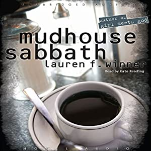 Mudhouse Sabbath | [Lauren Winner]