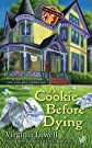 A Cookie Before Dying (A Cookie Cutter Shop Mystery)