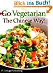 Go Vegetarian - The Chinese Way!