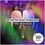 Be With You Tonight (The Remixes 2)