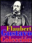 Gustavo Flaubert, sus obras (Memorias...