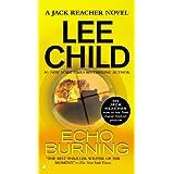 Echo Burning (Jack Reacher, Book 5) ~ Lee Child