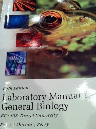 Laboratory Manual for General Biology (BIO 108 Drexel University)