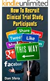 How To Recruit Clinical Trial Study Participants