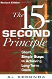 img - for 15-Second Principle, The , Revised Edition book / textbook / text book