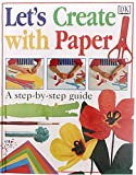 Let's create with paper (0789412756) by King, Dave