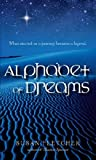 Alphabet of Dreams (0689851529) by Fletcher, Susan