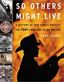 So Others Might Live: A History of New York
