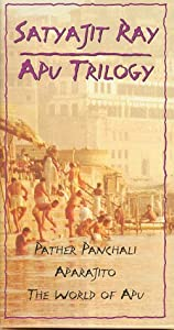 The Apu Trilogy (Pather Panchali, Aparajito, The World of Apu) [VHS]