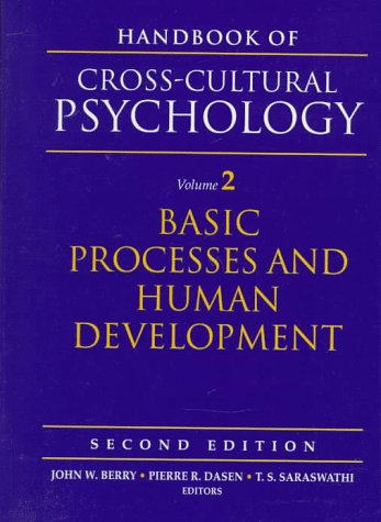 Handbook of Cross-Cultural Psychology, Volume 2: Basic Processes and Human Development (2nd Edition)