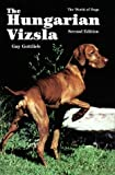 img - for The Hungarian Vizsla (World of Dogs) book / textbook / text book