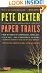 Paper Trails: True Stories of Confusi...