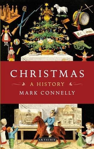 Christmas: A History