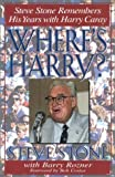 img - for Where's Harry?: Steve Stone Remembers 25 Years with Harry Caray book / textbook / text book